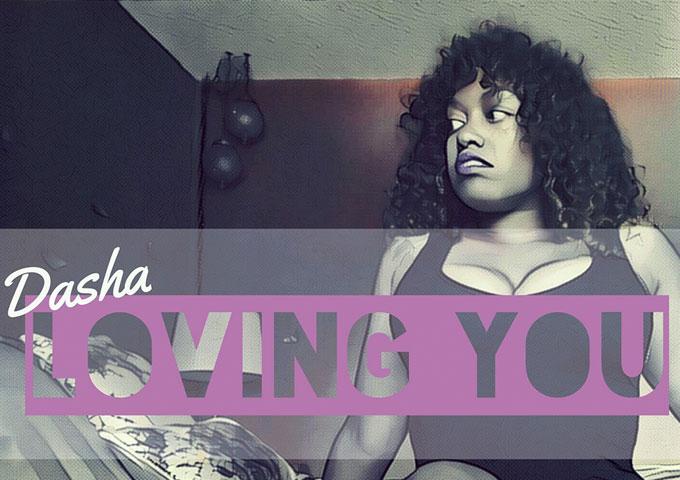 "Dasha: ""Loving You"" – nothing short of musical ecstasy"
