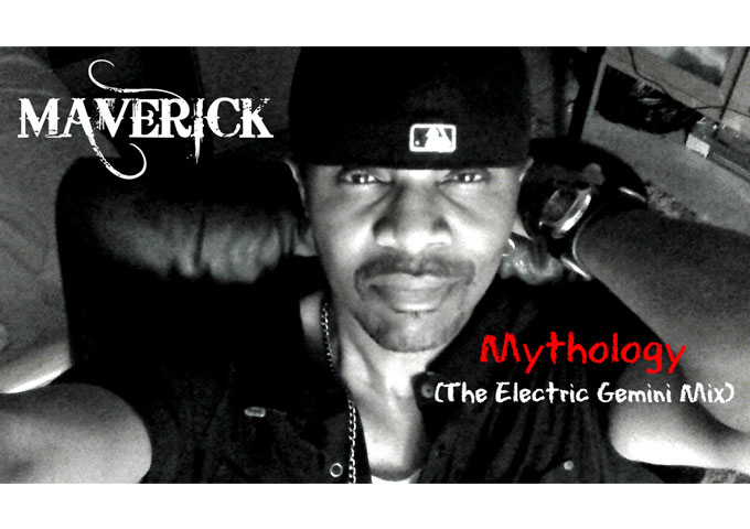 "Maverick Hill: ""Mythology (The Electric Gemini Mix)"" -a forward-thinking approach"