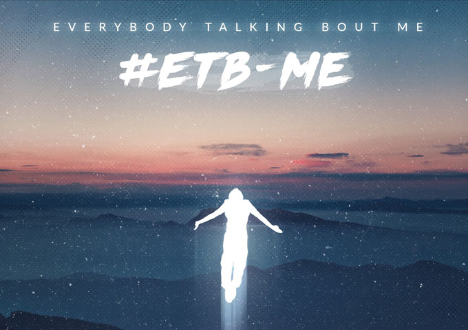 """Rob Deez: """"#ETB-ME (Everybody Talking Bout Me)"""" – reaches out and demands your attention"""