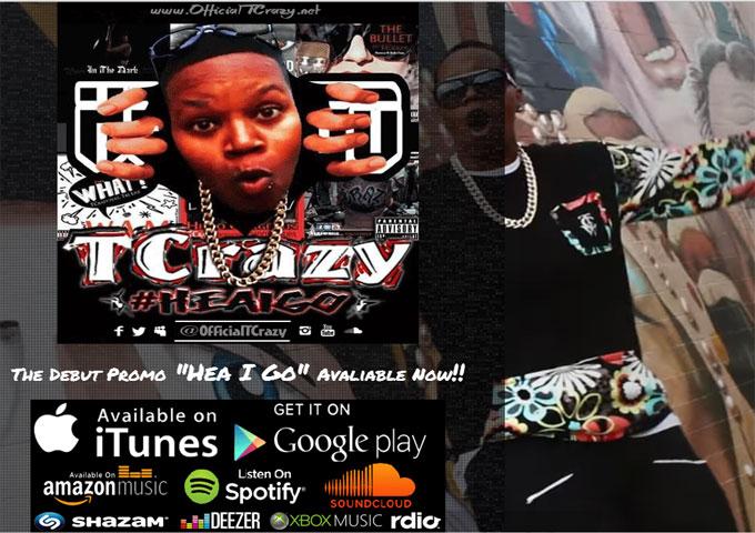 "TCrazy: ""Hea I Go"" (Promo EP) – an aggressive self-proclamation!"