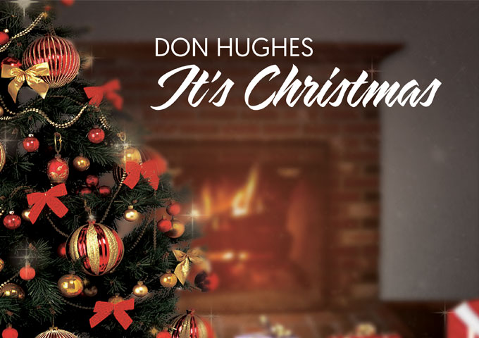 """Don Hughes: """"It's Christmas"""" – re-defines contemporary Christmas music"""