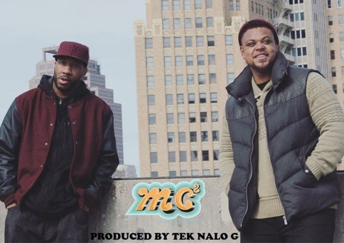 """MC²: """"It's ok"""" ft. Mojo prod. by Tek Nalo G – groove and flow without preachiness"""