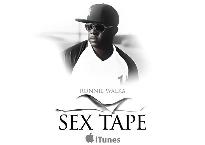 "Ronnie Walka: ""Sex Tape"" – an instantly recognizable urban sound"