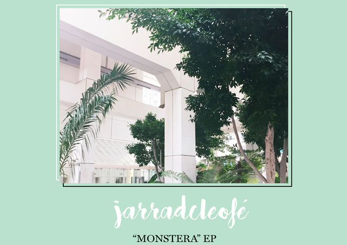 """Jarradcleofé: """"monstera""""- perfect in form, melody and style!"""