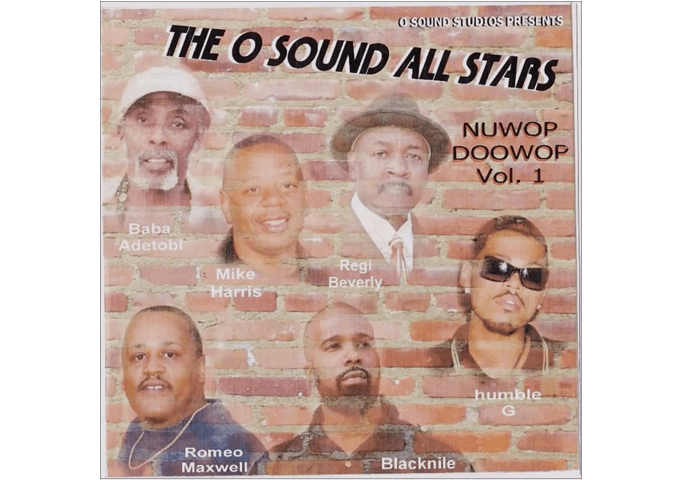 "THE O SOUND ALL STARS – ""NU WOP DOO WOP, VOL. 1"" – a stunning showcase of talent"