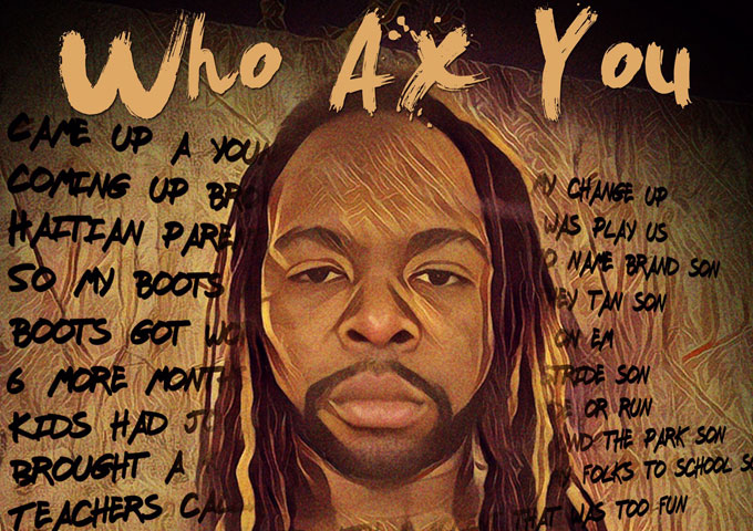 """Jay Ax: """"Who Ax You"""" – a combination of great production and great lyrics"""
