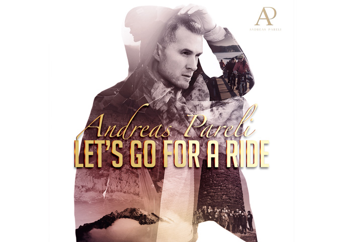 """Andreas Pareli: """"Let's Go For A Ride"""" – a distinctive air of uplifting unity"""