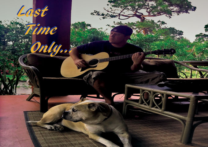 """Last Time Only: """"Anything For You"""" traverses his adventures with life, loss and heartbreak"""
