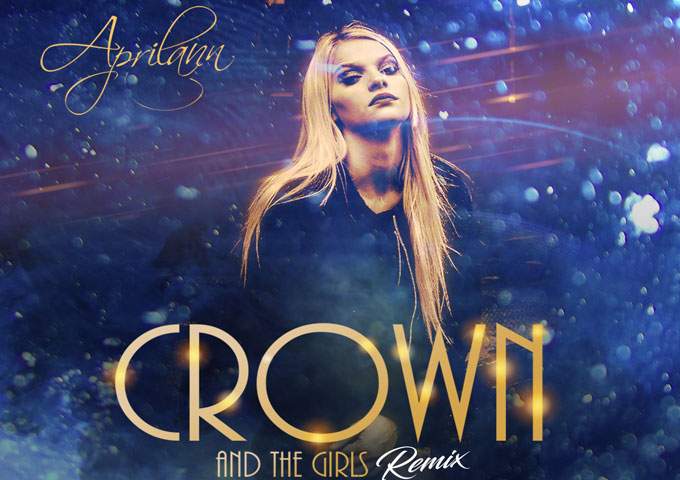 """Aprilann: """"Crown and the Girls"""" (Remix) – an impeccably-crafted song"""