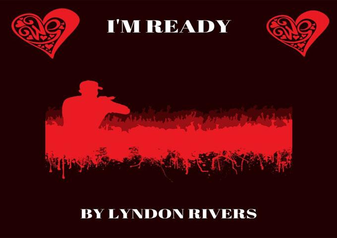 "Lyndon Rivers: ""I'm Ready"" – a space shuttle into dance-floor euphoria"