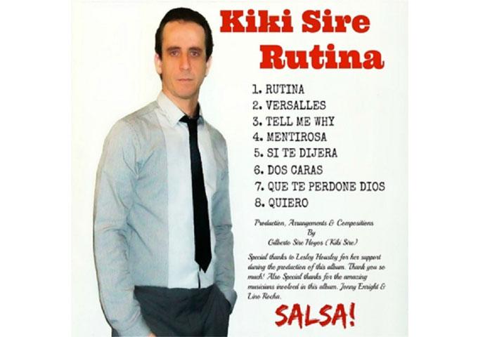 "Kiki Sire: ""Rutina"" – exciting rhythms and smooth vocals"