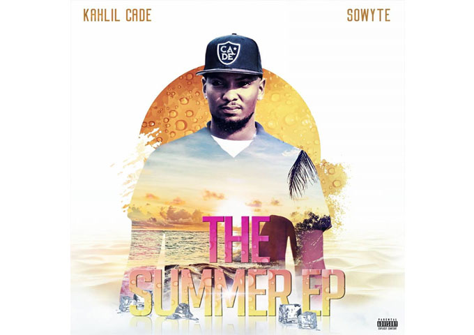 """Kahlil Cade & Sowyte: """"The Summer – EP"""" – a sound you will not find in any other place"""