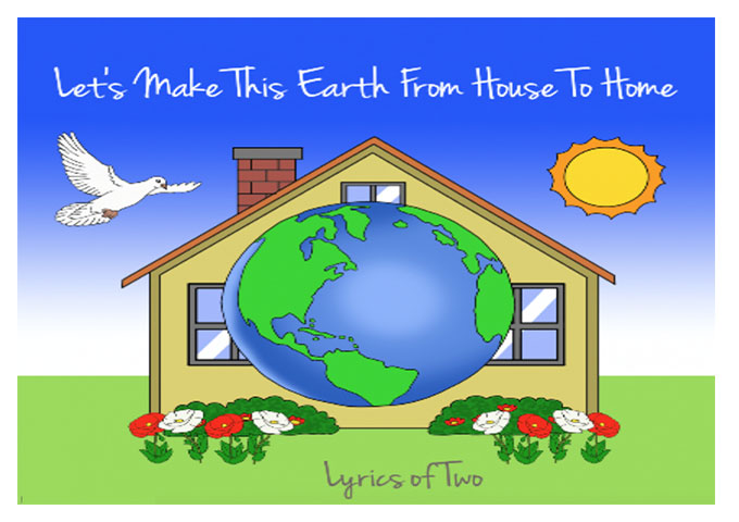 """Lyrics Of Two: """"Let's Make This Earth From House To Home"""" – deep and weighty"""