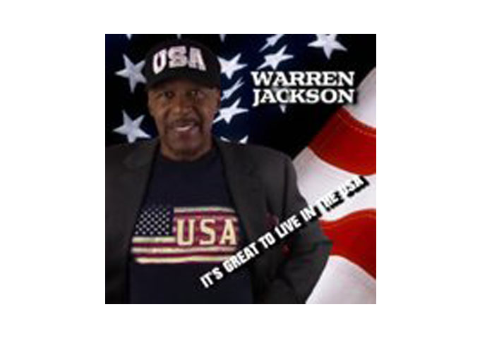 """Warren Jackson: """"It's Great To Live In The USA"""" out via EW1Records"""