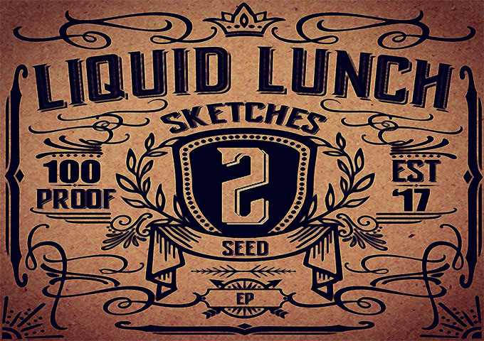 """Liquid Lunch: """"Sketches 2 Seed"""" – an infectious and smoldering staple"""