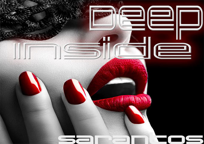 """Sarantos: """"Deep Inside"""" – cryptic lyrics filled with double entendres"""