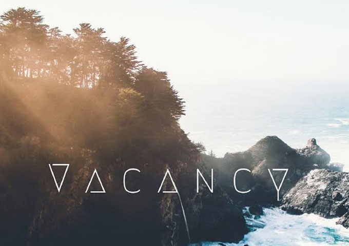 "Jordan Everist: ""Vacancy"" – the perfect soundtrack for anything you can really think of doing"