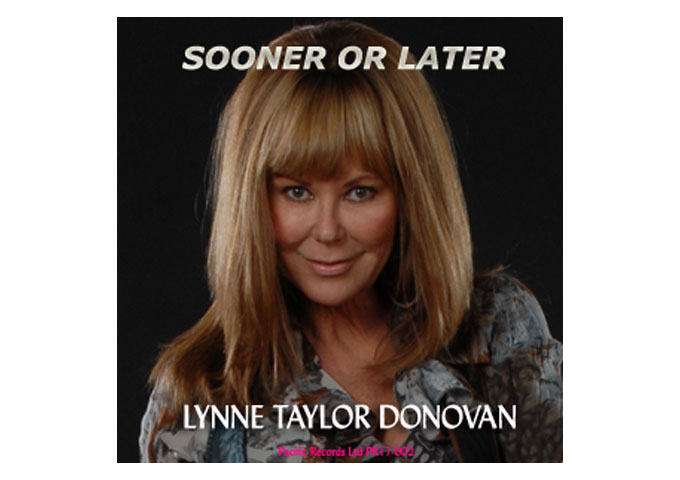 """Lynne Taylor Donovan: """"Sooner or Later"""" – a swirling pool of rich technique and tender ability"""