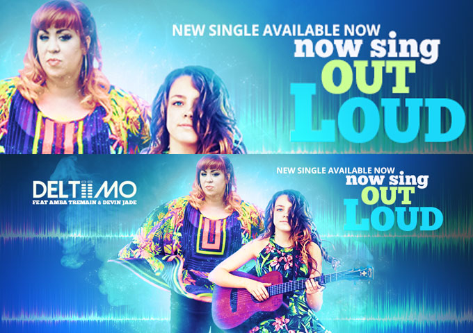 """Deltiimo: """"Now Sing Out Loud"""" ft. Amba Tremain & Devin Jade – an epic anthem"""