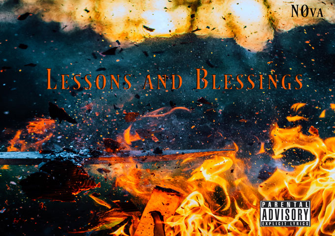 """N0va: """"Lessons and Blessings"""" – a masterfully orchestrated mega-mixtape"""
