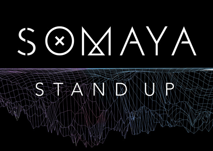"""Somaya: """"Stand Up"""" retains a surprising amount of individuality"""