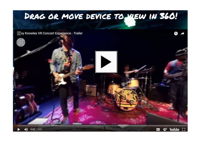 Davy Knowles and 1:9 Technology Announce the Release of Interactive 360 Live Concert Virtual Reality App