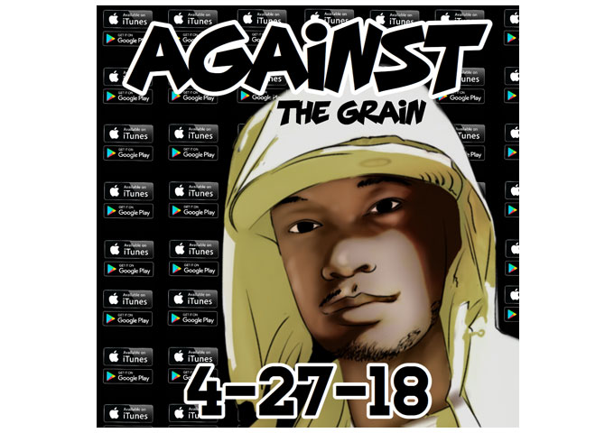 """Bizz The Prince Releases """"Against The Grain"""" EP Produced by 4th Disciple On Pre-Order Now!"""
