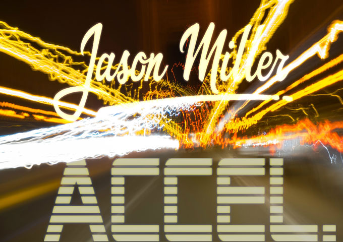 """Jason Miller: """"Accel."""" – an obvious amount of talent beneath a complex set of skills"""