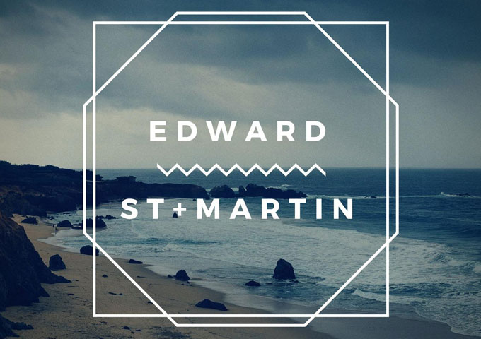 """Edward St. Martin: """"Lullaby"""" – blur the lines between savvy pop stylings and hard hitting kinetic soundscaping"""
