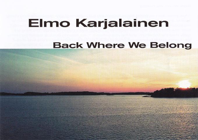 "Elmo Karjalainen: ""Back Where We Belong"" evokes a spectrum of distinctive emotions"