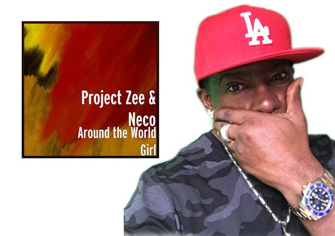 """Project Zee – """"Around The World Girl"""" ft. Kele La Roc & Neco – shimmering structures of dance-floor design"""
