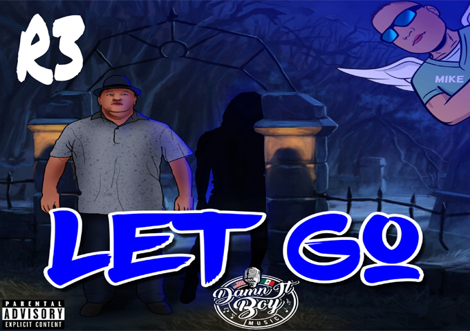 """R3 – """"Let Go"""" ft. Breanna Marin – blends old school flavors and new wave trends"""