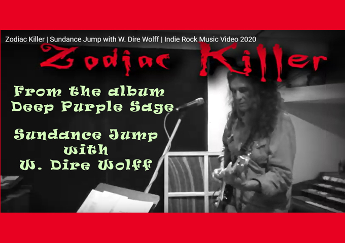 """Sundance Jump with W. Dire Wolff release the Indie Rock Video """"Zodiac Killer"""""""