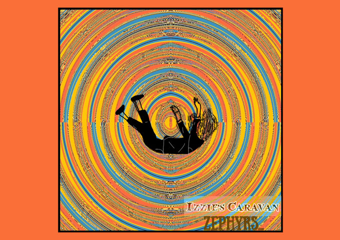 """Izzie's Caravan – """"Zephyrs"""" shows us a completely different side to his artistic mindset"""