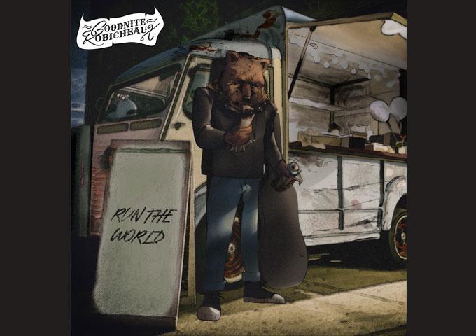 "Goodnite Robicheaux New Single – ""Run The World"""