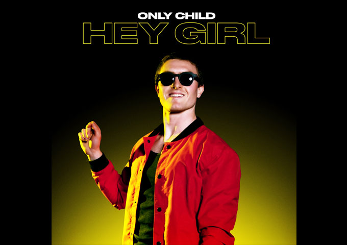 """The Los Angeles-based artist, Only Child, releases second song and music video """"Hey Girl"""" via AWAL"""
