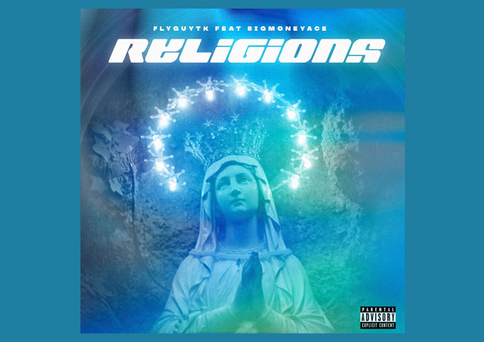 Flyguytk & BigMoneyAce Deliver Anthemic & Groovy Trap/Jazz Fusion Single 'Religions'