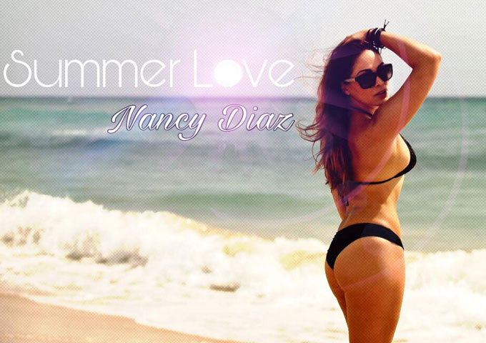 """Nancy Diaz – """"Summer Love"""" – cultured chord changes, cleverly orchestrated synths, and tropical rhythms"""