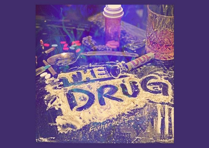 "FatherAndSonTalk – ""The Drug"" puts a different twist on drug abuse"