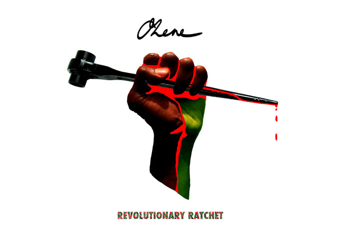 "OHENE – ""Revolutionary Ratchet"" – deep-thinking conscious lyricism"