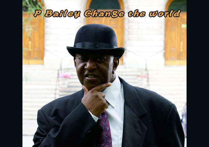"""P Bailey – """"Change The World"""" – a lush blend of mid-tempo R&B and Soul"""