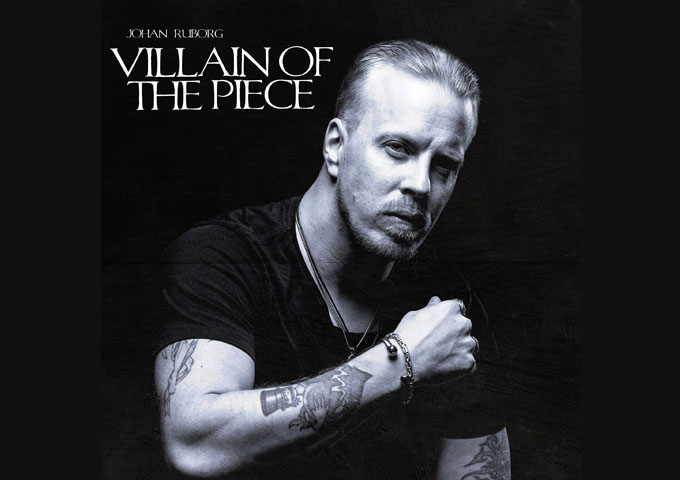 Johan Ruborg – 'Villain of the Piece' is pure perfection!