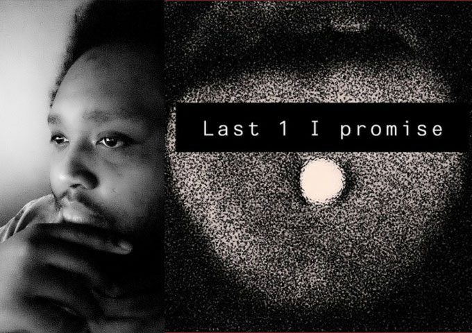 """Yahsel – """"Last One I Promise"""" – a journey through the ups and downs of his existence"""