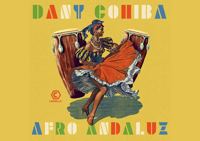 "Dany Cohiba – ""Afro Andaluz"" takes the EDM experience to a higher plateau!"