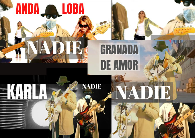 "NADIE releases the Videos for ""Granada de Amor"", ""Karla"" and ""Anda Loba"""