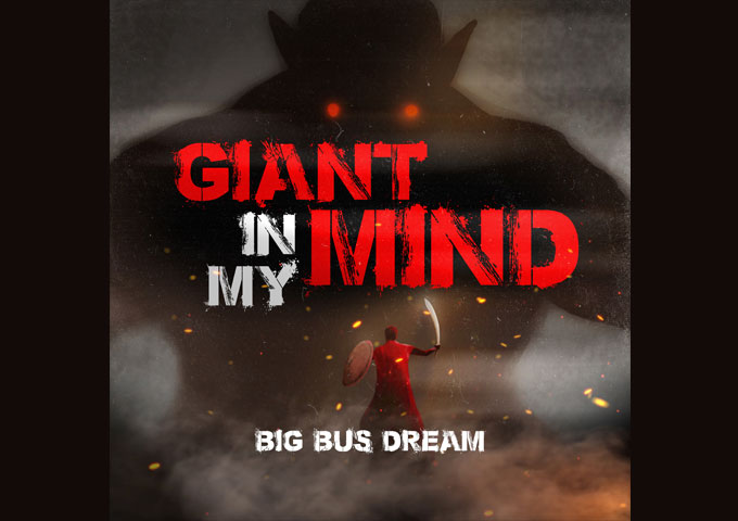 "Big Bus Dream – ""Giant In My Mind"" – an effortless songwriting maturity and an altogether seasoned approach to making records"