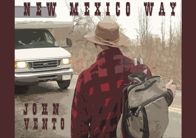 """John Vento – """"New Mexico Way"""" continues to cement himself as a solid craftsman"""