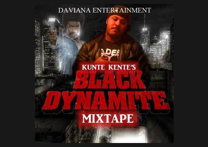 """Kunte Kente – """"Black Dynamite"""" demonstrates his effortless creative bliss!"""
