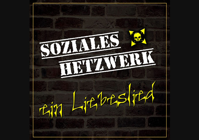 "SOZIALES HETZWERK has now released ""Ein Liebeslied"" (a love song)"