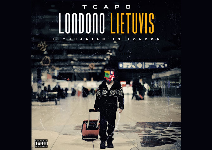T Capo – 'Londono Lietuvis' is engorged with energetic raps and brimming with deep observations